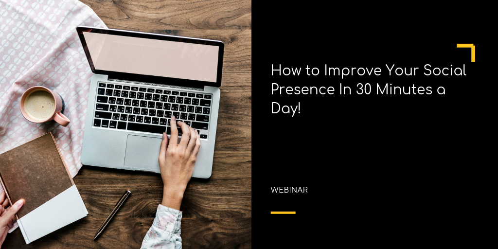 How to Build Social Media Presence In 30 Minutes a Day!