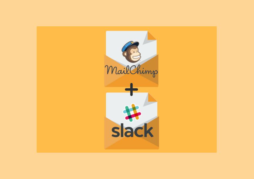 [MailChimp and Slack integration