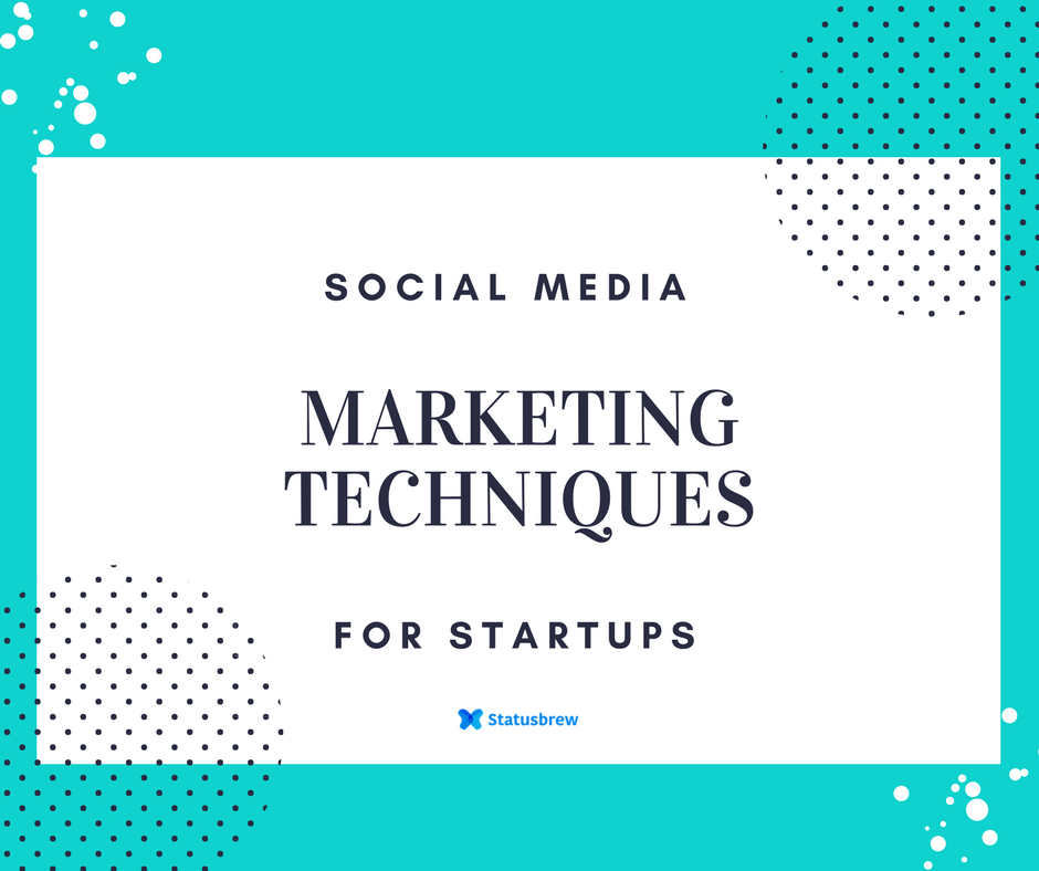 Grow Your Startup with Social Media Marketing